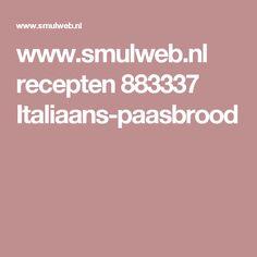 www.smulweb.nl recepten 883337 Italiaans-paasbrood