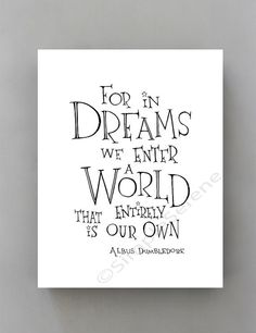Harry Potter quote poster For in Dreams bedroom by SimpleSerene
