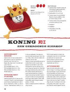 Minimutsenhaken werkbeschrijving koningei, #haken, gratis patroon, Nederlands, Pasen, ei, kussen, kroon, #haakpatroon Crochet Egg Cozy, Crochet Hats, Minions, Cross Stitch, Felt, Embroidery, Knitting, Holland, Easter