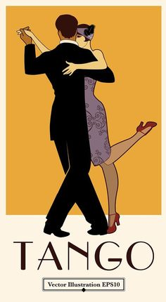 Vintage Retro Style Tango Poster Retro Style II by La Inspiratriz on - Vector illustration of a elegant couple dancing tango. 2 posters: color and black Art Deco Illustration, Tanz Poster, Tango Art, Tango Dancers, Elegant Couple, Black Love Art, Art Deco Posters, Argentine Tango, Salsa Dancing