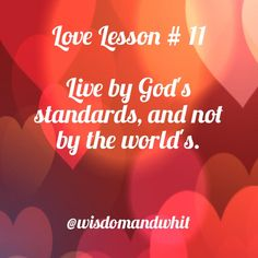 Live by God's standard. life #selflove #reblog #retweet #relationships #WisdomAndWhit #quotes #HaveFaith #wordsofwisdom  #worldwide #qotd #instaquote #valentines #liveinspired #inspire #inspiration #motivation #believe  #like #BeBetter #courage #follow #2017 #11