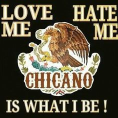 #Chicano  ❤