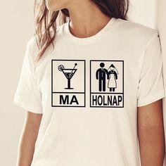 Leánybúcsú - T-shirts. Emo, V Neck, T Shirt, Tops, Women, Fashion, Supreme T Shirt, Moda, Tee