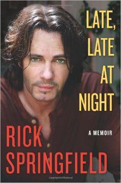 Late, Late at Night: Rick Springfield