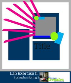 Lab Exercise 11-My Scrapbook Evolution