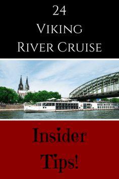 24 Viking River Cruise Insider Tips