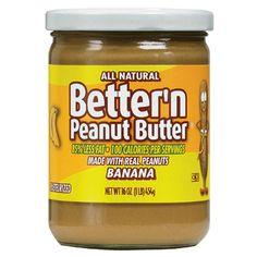 Bettern Peanut Butter is low fat and has 40% fewer calories than regular peanut butter. Mmmmm
