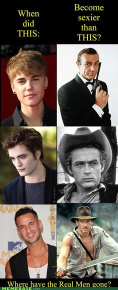 Where have all the Real Men gone?- While the guys on the right aren't really my type, they are a zillion times better than the things on the left...okay they aren't things but seriously...no...