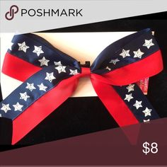 "NWT Red White Blue All American Star Cheer Bow New with tag all American cheer bow with navy and white stars and red ribbon.  Elastic. Approx 8"" x 6"". Accessories Hair Accessories"