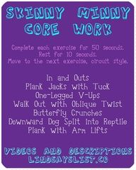 Awesome core circuit workout.  I do it twice through and then finish it with a good ol fashioned plank held for a minute, hurts so good and youre done in 15 minutes!