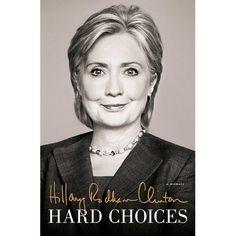 Hard Choices - Hilary Rodham Clinton