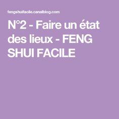 N°2 - Faire un état des lieux - FENG SHUI FACILE