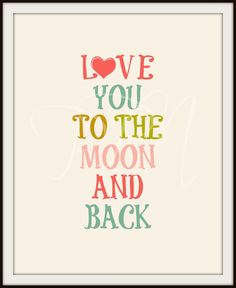 printable i love you to the moon and back poster pdf digital