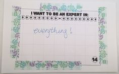 30 Days of Lists Day 14 - I Want To Be An Expert In: #30lists #30daysoflists