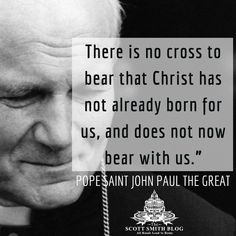 Saint Quote of the Day from Saint Pope John Paul - God's work - Quotes Catholic Theology, Catholic Religion, Catholic Prayers, Pope Quotes, Saint Quotes, Bible Quotes, Inspirational Catholic Quotes, Bible Verses About Love, Was Ist Pinterest
