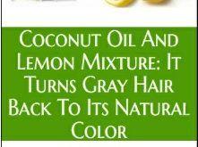 COCONUT OIL AND LEMON WILL MAKE THE GRAY HAIR DARK ONCE AGAIN!