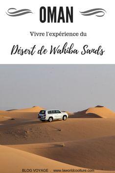Oman et le désert de Wahiba Sands : informations pratiques et photos / #Oman Voyage Oman, Blog Voyage, Sands, Travel With Kids, Deserts, Middle East, Destinations, Photos, Bucket