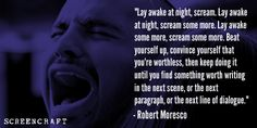 ScreenCraft's Ken Miyamoto interviews ScreenCraft Screenplay Fellowship mentor and Oscar-winning screenwriter Robert Moresco (Crash, Million Dollar Baby). Screenwriter, Writing Inspiration, You Can Do, Interview, Quotes, Instagram, Quotations, Quote, Shut Up Quotes