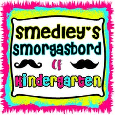 Smedley's Smorgasboard of Kindergarten!  A kindergarten blog full of fun, ideas, freebies and resources!