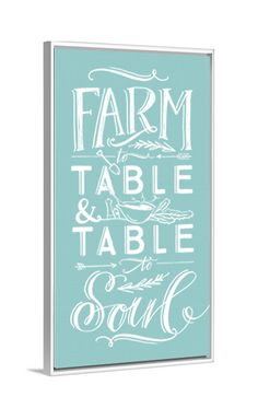 Modern farmhouse art - Farm To Table & Table To Soul kitchen art by Lindsay Letters.