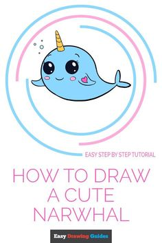Learn How to Draw a Cute Narwhal: Easy Step-by-Step Drawing Tutorial for Kids and Beginners. #Cute #Narwhal #drawingtutorial #easydrawing. See the full tutorial at… More Mermaid Drawings, Fish Drawings, Cartoon Drawings, Cute Drawings, Animal Drawings, Drawing Tutorials For Kids, Drawing For Kids, Art For Kids, Cute Narwhal