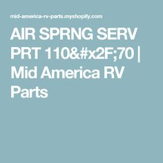 AIR SPRNG SERV PRT 110/70 | Mid America RV Parts
