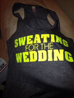 Sweating for the wedding tank on Etsy, $25.00