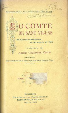 Lo comte de S. Vicens.  A. Causadias. Barcelona. 1899. http://bvirtual.bibliotecas.csic.es/csic:csicalephbib000543626