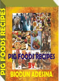 The ebook is all abut how to prepare pigs food dishes to the delight of pigs food lovers-http://fiverr.com/users/xorenxo/manage_gigs