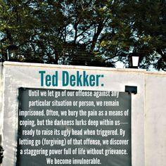 Ted Dekker on Forgiveness