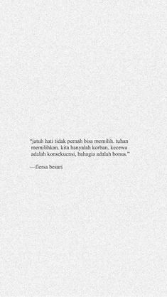 Quotes Rindu, Text Quotes, People Quotes, Daily Quotes, Words Quotes, Spirit Quotes, Sayings, Cinta Quotes, Quotes Galau