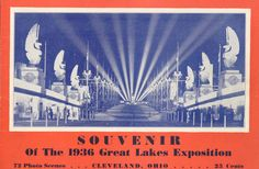 Cover of the official souvenir guide to the 1936 Great Lakes Exposition, Cleveland, Ohio, showing the Court of the Presidents, the grand entrance from Pubic Mall into the expo grounds.