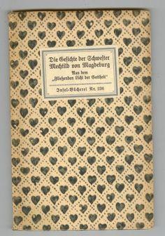 """""""Die Gesichte der Schwester Mechtild von Magdeburg"""", Insel-Bücherei Nr. 236, Edition: 1918"""