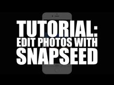 150 Best Snapseed Images In 2019 Photo Tips Photography 101