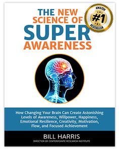 The New Science of Super Awareness by Bill Harris PDF Download - Holosync® Meditation Technology: Brain Wave Training for Relaxation, Prosperity, Love, Health & Success
