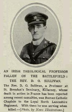 Reverend Donal Vincent O'Sullivan, Chaplin to the Loyal North Lancashire Regiment. Killed in Action in July 1916. #WW1 #WW1Centenary