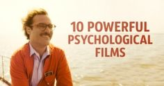 Ten powerful psychological films few people have ever heard of