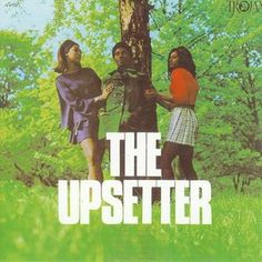 The Upsetters - Upsetters Trojan Records 1969