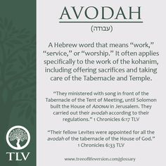 TLV Glossary Word of the Day: Avodah #tlvbible  View full TLV glossary here: