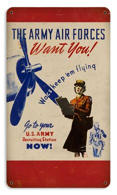 The Army Air Force Wants You!, circa 1944 - The Betty H. Carter Women Veterans Historical Project - University Archives - UNCG University Libraries This is you and me Honey, I know it doesn't belong here but its us! Vintage Ads, Vintage Posters, Retro Posters, Vintage Advertisements, Women's Army Corps, Ww2 Propaganda Posters, Pin Up, Women In History, Ww2 History