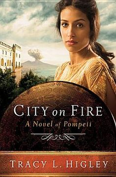 The Literary Maidens Blog // City on Fire: A Novel of Pompeii by Tracy L. Higley Book Review