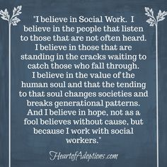 We had a great Social Work month last month! But around Heart of Adoptions every month is Social Work Month. Social Worker Quotes, Adoption Quotes, Adoption Agencies, Foster To Adopt, Adopting A Child, Human Soul, Social Services, Work Quotes, Uplifting Quotes