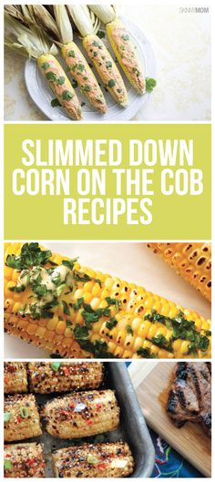 7 healthy recipes for Corn on the Cob
