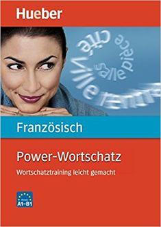 Power-Wortschatz Französisch: Wortschatztraining leicht gemacht / Buch: Amazon.de: Nicole Laudut, Reiner Hanke: Bücher
