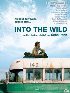 Into the Wild - the story of Christopher McCandless, starring Emile Hirsch. Director Sean Penn, Music by Eddie Vedder. Christopher Mccandless, Sean Penn, Jena Malone, Eddie Vedder, See Movie, Movie Tv, Movies Showing, Movies And Tv Shows, Catherine Keener