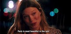 "The best scene in the movie: ❤ ""actually paris is the most beautiful in the rain"""