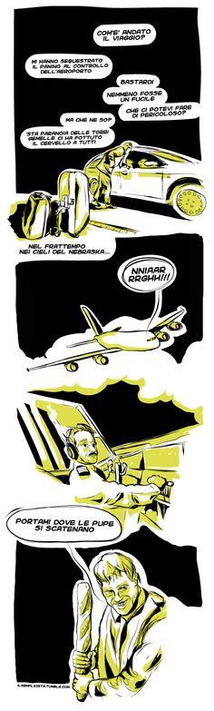 Il terrorismo dei carboidrati #viaggio #panino #aeroporto #auto #check in #controllo #polizia #pericolo #paranoia #11 settembre #9/11 #sandwich #nebraska #con air #air force one #dirottamento #pupe #chicks #party #cielo #pilota #illustrazione #illustrazioni #fumetto #fumetti #comics #vignetta #vignette #illustration #lol