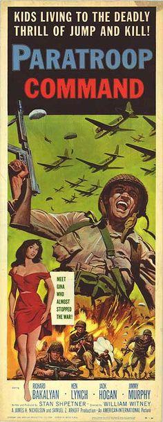Paratroop Command (1959)Stars: Richard Bakalyan, Ken Lynch, Jack Hogan ~  Director: William Witney