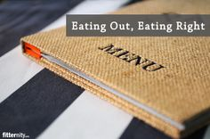 Eat right while eating out
