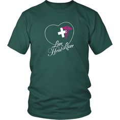 Live, Love, Heal T-shirt